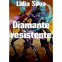 Diamante resistente (Spanish Edition)