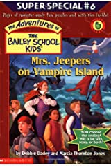 Bsk Ss #06: Mrs. Jeepers on Vampire Island (The Bailey School Kids) Paperback