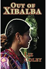Out of Xibalba Paperback