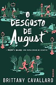 O desgosto de August: Watson e Holmes: uma dupla criada no desastre (Charlotte Holmes Livro 2)