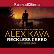 Reckless Creed: A Ryder Creed Novel, Book 3 | Alex Kava