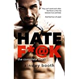 Hate F*@k: The complete story (Forbidden Bodyguards Book 1)