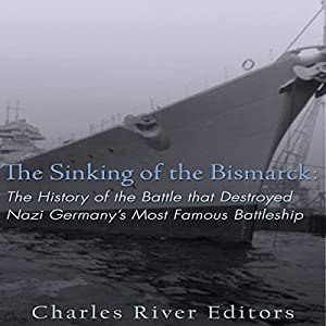 The Sinking of the Bismarck Audiobook