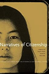 Narratives of Citizenship: Indigenous and Diasporic Peoples Unsettle the Nation-State Paperback