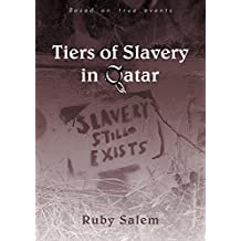 Tiers of Slavery in Qatar: A newly released book based on real events