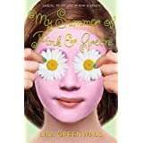 My Summer of Pink & Green: Pink & Green Book Two (Pink & Green series 2)