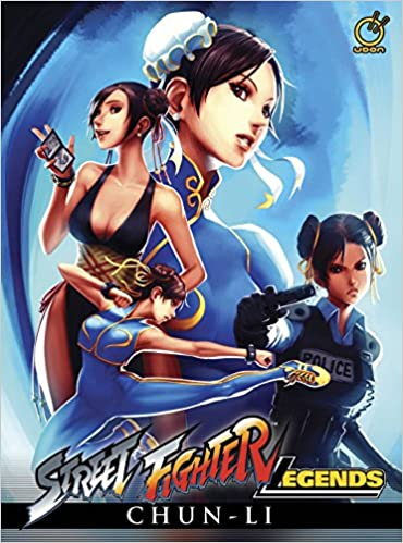 Street Fighter Legends Chun Li Siu Chong Ken Dogan Omar 9781927925454 Amazon Com Books