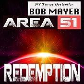 Area 51: Redemption   Bob Mayer