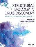 Structural Biology in Drug Discovery