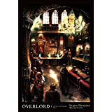 Overlord, Vol. 5 (light novel): The Men of the Kingdom Part I