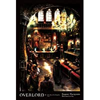 Overlord, Vol. 5 (Novel): The Men of the Kingdom Part I