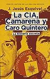 la cia camarena y caro quintero the cia camarena and caro quintero spanish edition