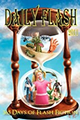 Daily Flash 2011: 365 Days of Flash Fiction Paperback