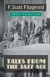 Tales from the Jazz Age, F. Scott Fitzgerald, 1909676691