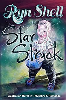 Starstruck (The Stolen Years) by [Ryn Shell]