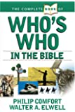 The Complete Book of Who's Who in the Bible (Complete Book Of... (Tyndale House Publishers))