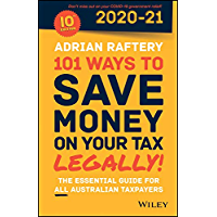 101 Ways to Save Money on Your Tax - Legally! 2020 - 2021 (101 Ways to Save Money on Your Tax Legally)
