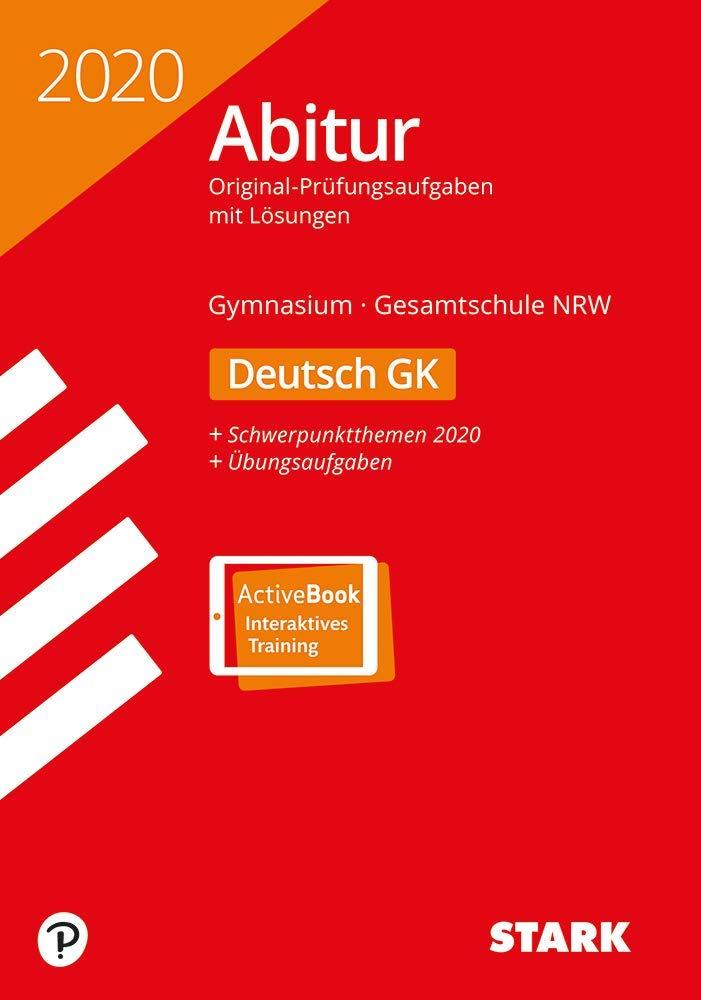 STARK Abiturprüfung NRW 2020   Deutsch GK