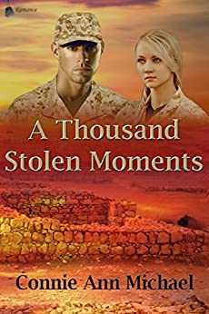A Thousand Stolen Moments by [Michael, Connie Ann]