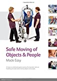 Safe Moving of Objects & People Made Easy