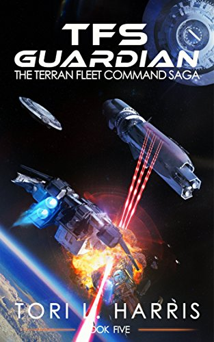 TFS Guardian: The Terran Fleet Command Saga – Book 5 cover