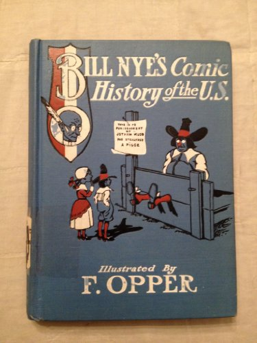 Bill Nye's Comic History of the United States by Thompson and Thomas