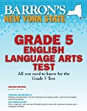 img - for Barron's New York State Grade 5 English Lanuage Arts Test, 2nd Edition book / textbook / text book