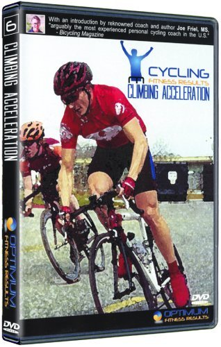 Climbing Acceleration (Cycling Fitness Results, Vol. 6) (Fitness Dvd Results Cycling)
