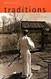 Traditions: Essays on the Japanese Martial Arts and Ways (Tuttle Martial Arts)