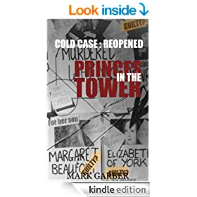 Cold Case Reopened: The Princes in the Tower