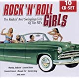 Rock'n'Roll Girls: The Rockin' and Swinging Girls of The 50's