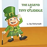 The Legend of Tiny O'Liddle, Jay Dalrymple, 0988316218
