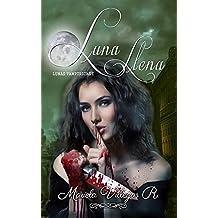 Luna Llena: Lunas Vampíricas Vol. I (Spanish Edition)