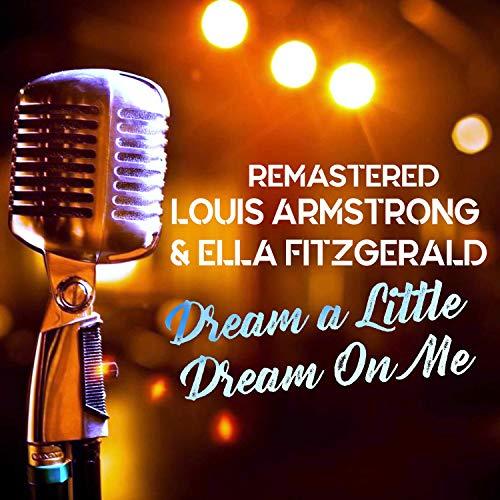 Dream a Little Dream on Me (Remastered) (Dream A Little Dream Of Me Ella)