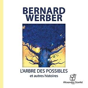 L'arbre des possibles et autres histoires Hörbuch