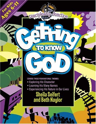 Getting to Know God (Discipleship Junction) PDF