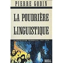 Poudrière linguistique (La)