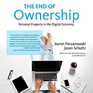 The End of Ownership Audiobook