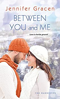 Between You and Me (The Harrisons) by [Gracen, Jennifer]