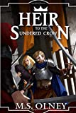 Heir to the Sundered Crown: Volume 1