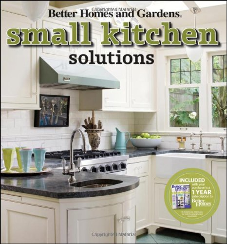 Small Kitchen Solutions (Better Homes And Gardens Home): Better Homes And  Gardens: 9780470612941: Amazon.com: Books