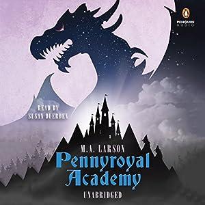 Pennyroyal Academy Audiobook