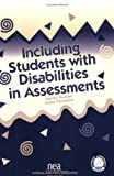 Including Students with Disabilities in Assessments, Thurlow, Martha L. and Ysseldyke, James E., 0810620758