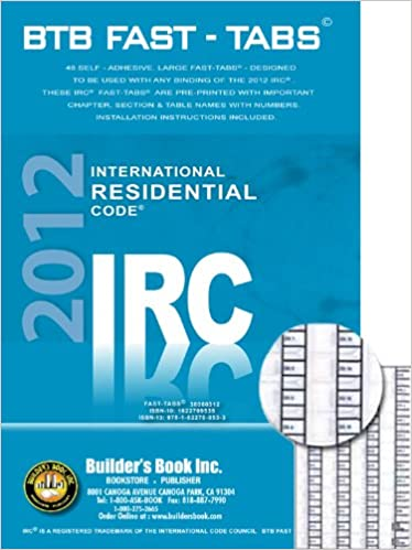 2012 International Residential Code (IRC) BTB Fast Tabs Paperback – July 6, 2011