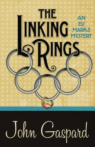 Download The Linking Rings (An Eli Marks Mystery) (Volume 4) pdf