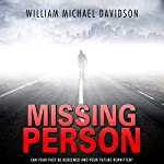Missing Person | William Michael Davidson