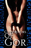 Conspirators of Gor, John Norman, 1617567310