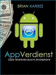 AppVerdienst - Geld verdienen durchs Smartphone