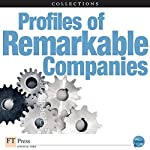 FT Press Delivers: Profiles of Remarkable Companies | Nancy F. Koehn, The Editors of New Word City