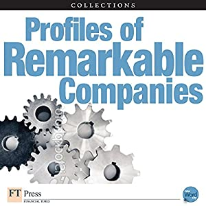 FT Press Delivers: Profiles of Remarkable Companies Audiobook